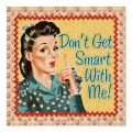 dont_get_smart_with_me_retro_housewife_print-r5f85e64a845546b2a0f2527f1584e18a_w2q_400